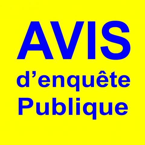 AVIS D'ENQUÊTE PUBLIQUE UNIQUE du 16 août au 15 septembre 2017 inclus