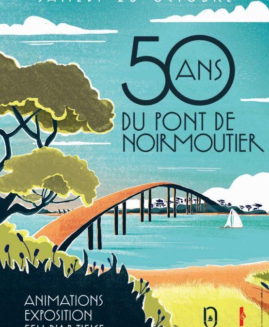 50 ans du pont de Noirmoutier